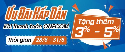 Ưu đãi hấp dẫn-Tặng 3%-5% khi thanh toán Onecom