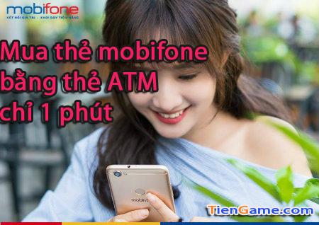Nạp tiền điện thoại mobifone trong 1 phút bằng thẻ ATM