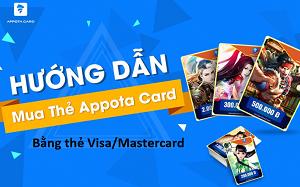 Cách mua thẻ Appota tiện lợi bằng thẻ Visa
