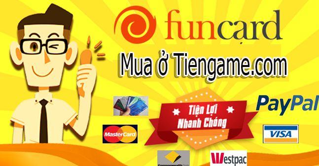 Lợi ích khi mua thẻ Funcard online tại tiengame.com