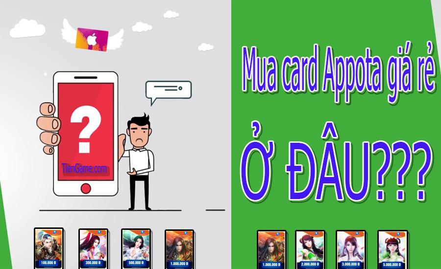 Mã Card Appota giá rẻ mua nhanh chóng ở đâu?
