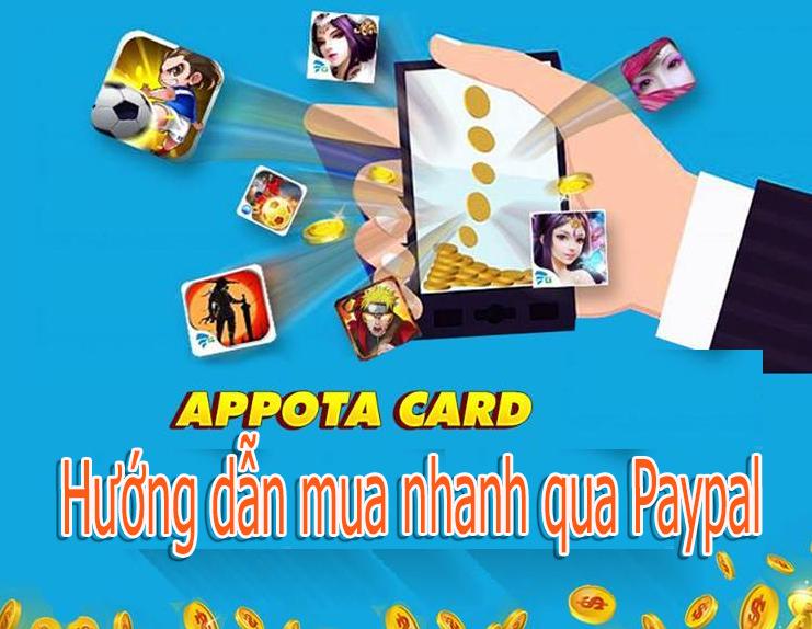 Hướng dẫn mua thẻ Appota online tiện lợi qua Paypal
