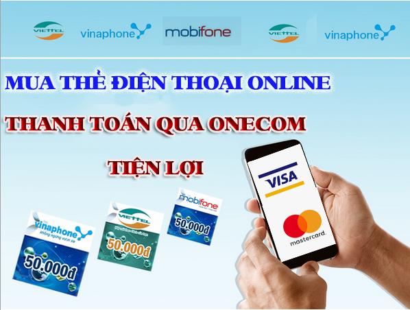 Mua thẻ điện thoại online bằng Onecom siêu tiết kiệm khi sống tại nước ngoài