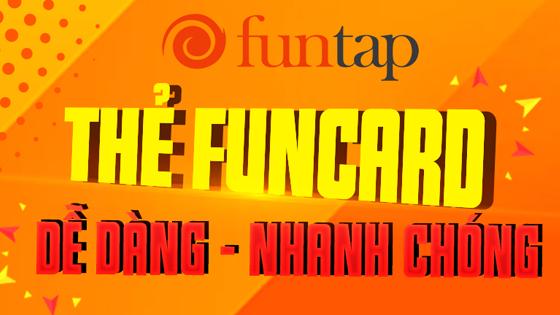 Bùng nổ thẻ game Funcard - Funtap trên Tiengame.com