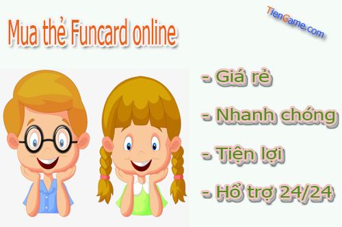 Mua thẻ Funcard nạp game gì? Hướng dẫn mua thẻ Funcard nhanh chóng