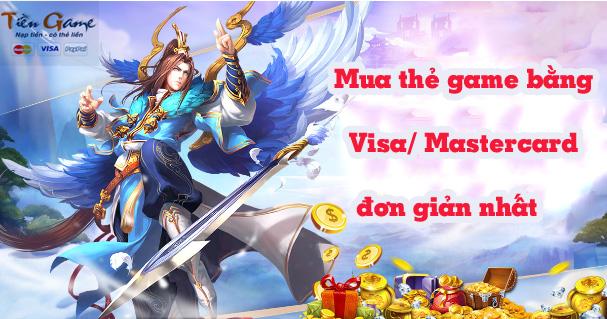 Mua thẻ game bằng Visa, Mastercard  đơn giản nhất