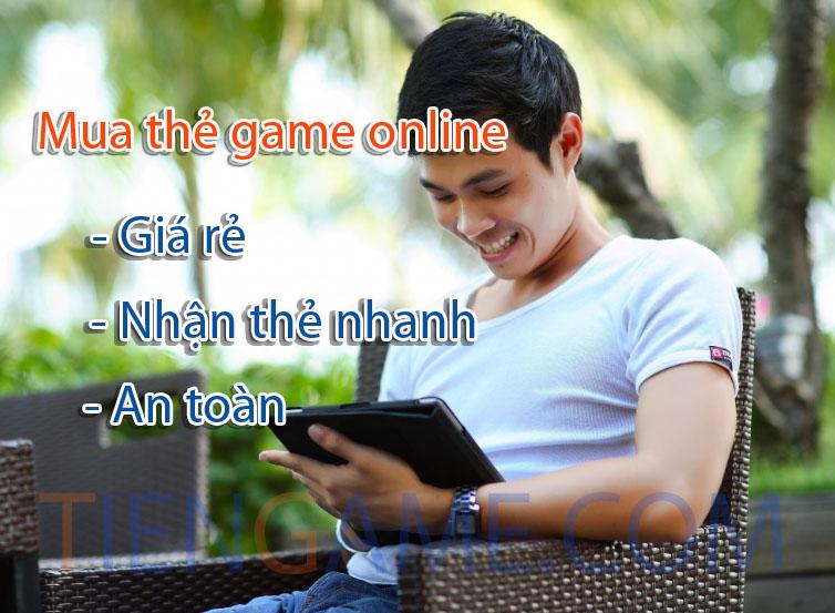 Mua thẻ game online nhanh chóng như tốc độ ánh sáng