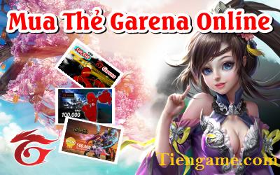 Mua thẻ garena online - Giải pháp nạp game đỉnh cao của game thủ Việt