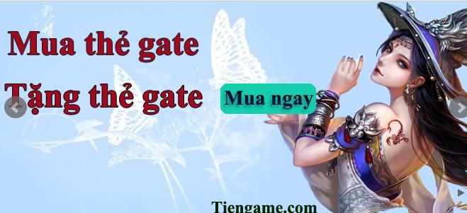Ưu đãi cực sốc - Mua thẻ Gate tặng ngay thẻ Gate