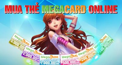 Mua thẻ Megacard nạp game nhanh chóng, giá rẻ