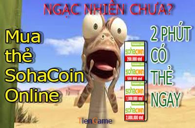 Mua thẻ SohaCoin online nhanh chóng 2 phút nhận mã thẻ ngay