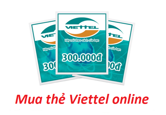 Mua thẻ viettel online ở đâu uy tín chiết khấu cao?
