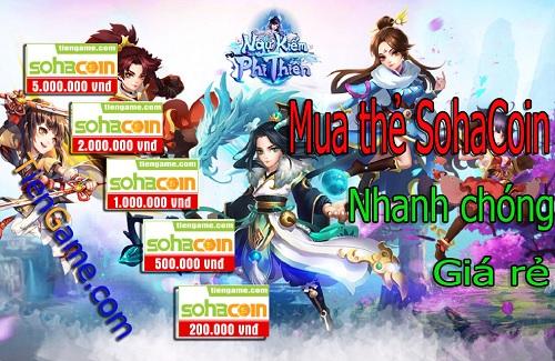 Mua thẻ SohaCoin giá rẻ nạp game Ngự Kiếm Phi Thiên