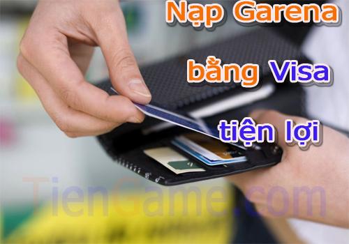 Làm sao để nạp thẻ garena bằng thẻ tín dụng visa nhanh và dễ dàng?