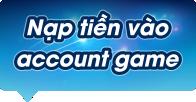 Nạp tiền vào Account game: Lợi ích nhiều hơn những gì bạn tưởng tượng
