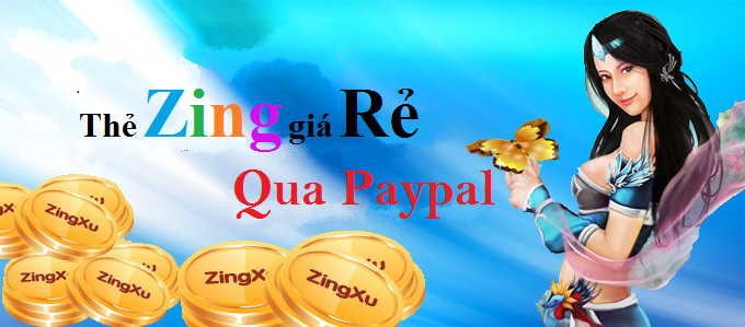 Mua Zing card Việt Nam thanh toán qua paypal nhanh chóng an toàn