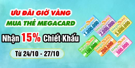 Ưu đãi giờ vàng - mua thẻ megacard nhận 15% chiết khấu