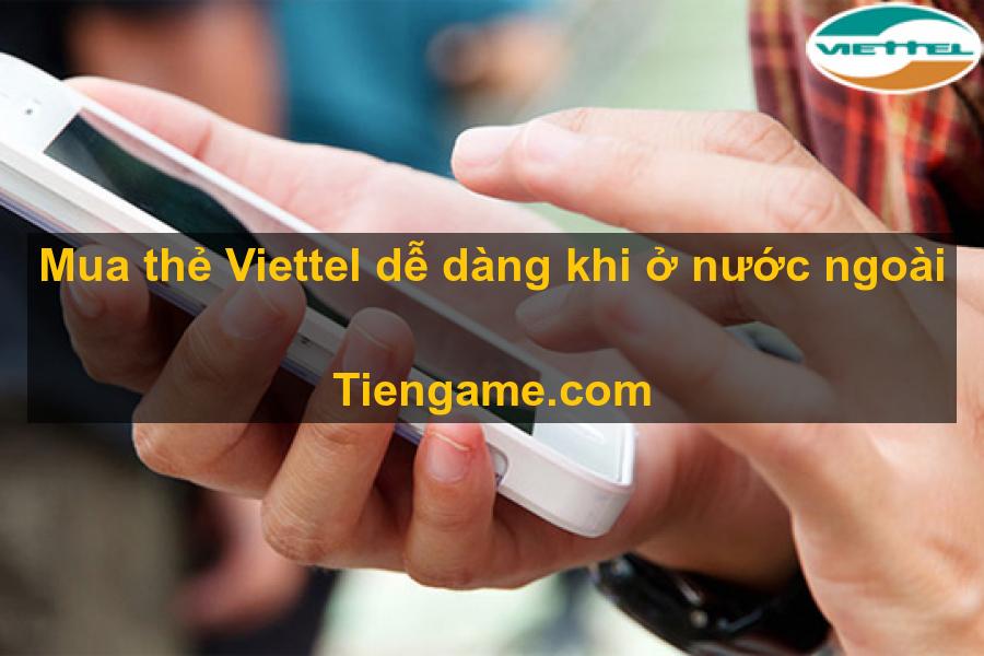 Ở nước ngoài có mua thẻ viettel được không?